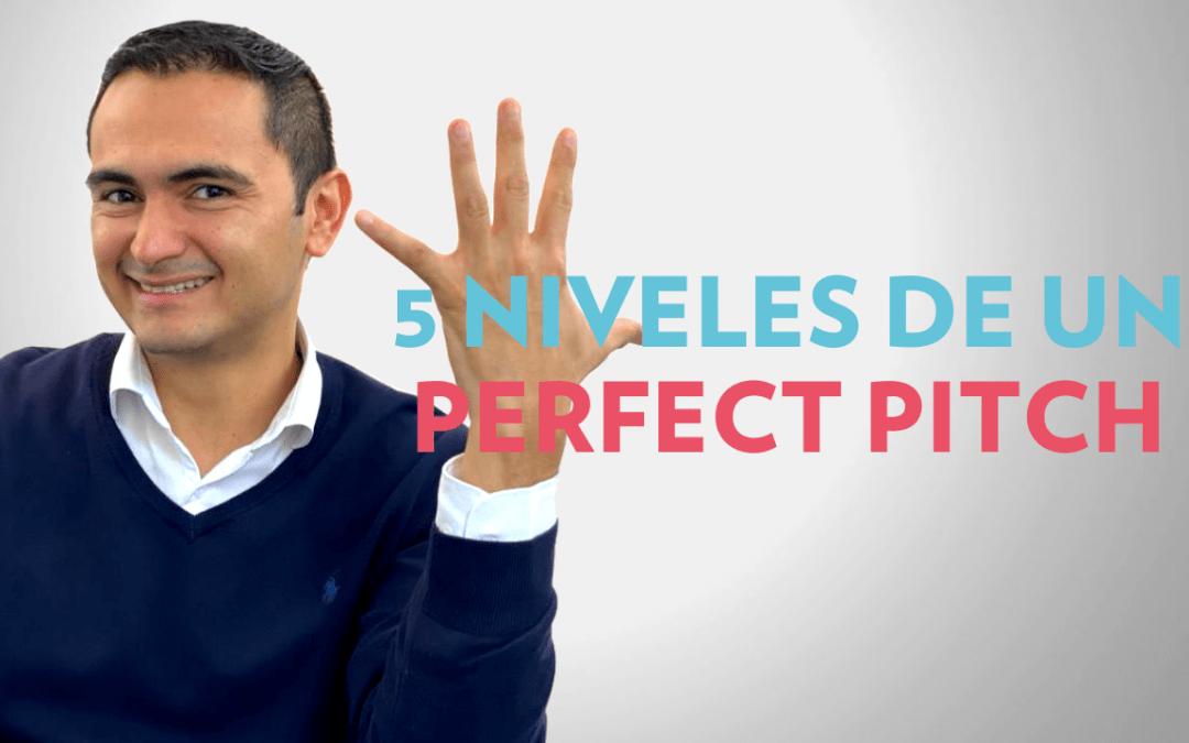5 Niveles de un Perfect Pitch