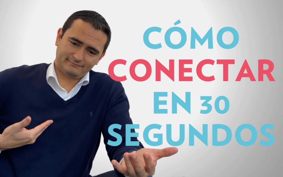 Cómo conectar en 30 segundos