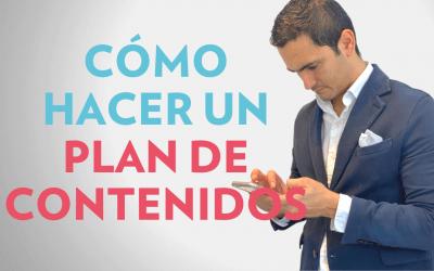 CÓMO HACER UN PLAN DE CONTENIDOS FÁCIL
