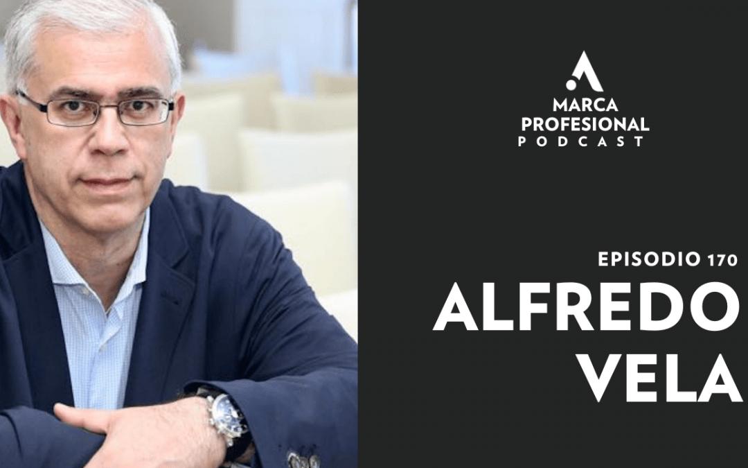 MARCA PERSONAL: la reinvención profesional. Alfredo Vela