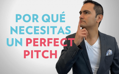 PERFECT PITCH: Por qué necesitas crearlo