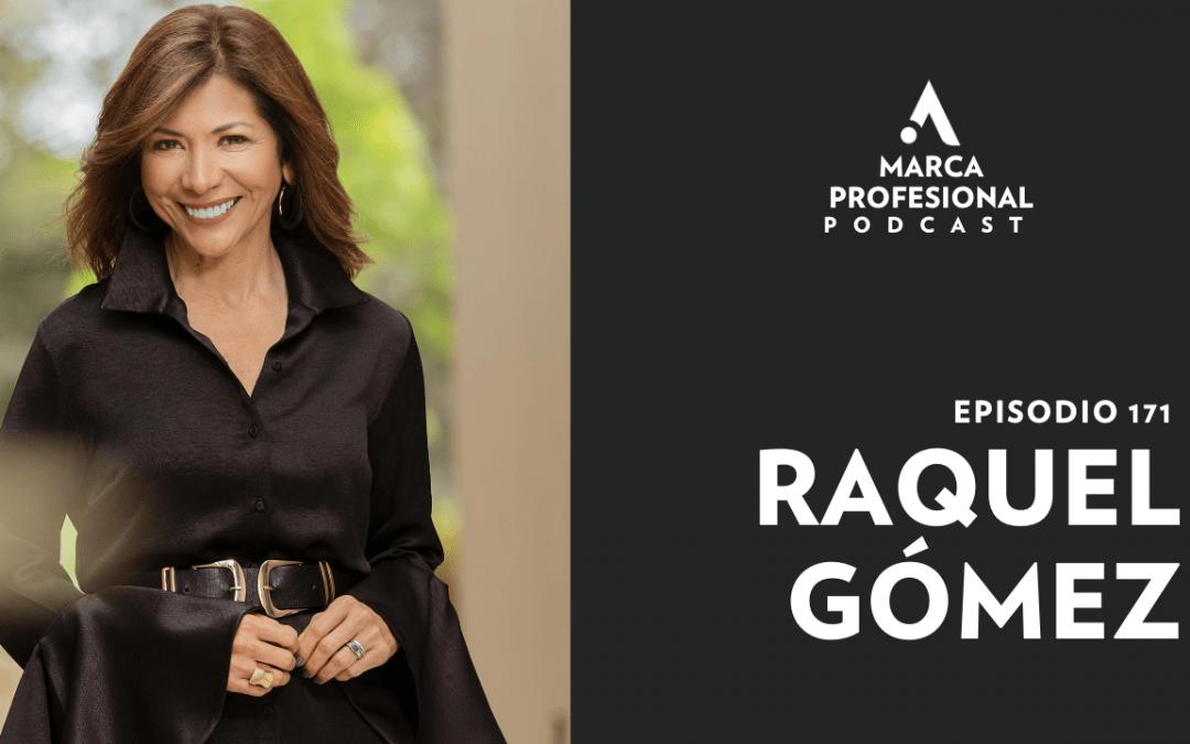 MARCA PERSONAL: diferénciate con tu historia de vida. Raquel Gómez