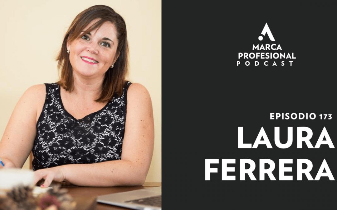 MARCA PERSONAL: la autenticidad para marcar la diferencia. Laura Ferrera