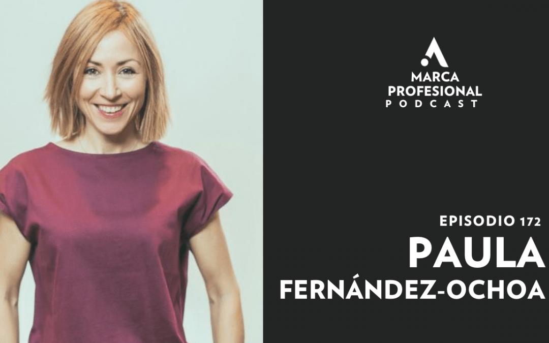 MARCA PERSONAL: Sé un referente en tu sector. Paula Fernández-Ochoa