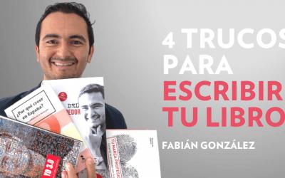 4 TRUCOS PARA ESCRIBIR TU LIBRO
