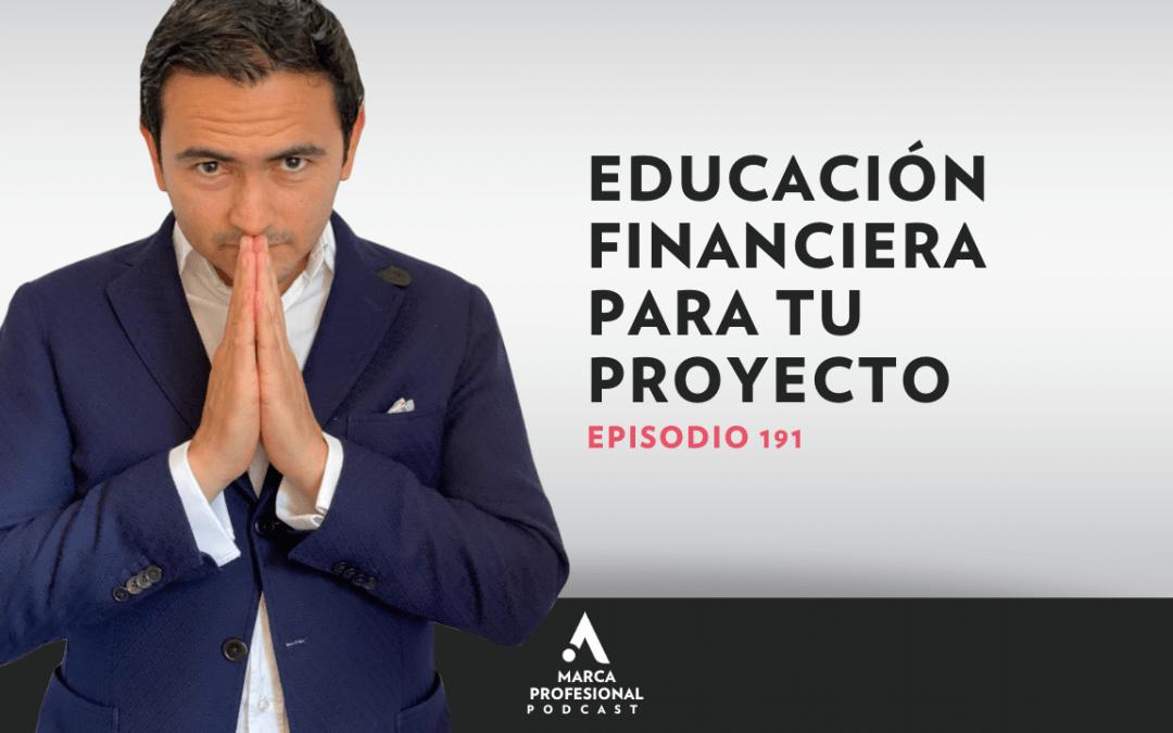 MARCA PERSONAL: educación financiera para tu proyecto
