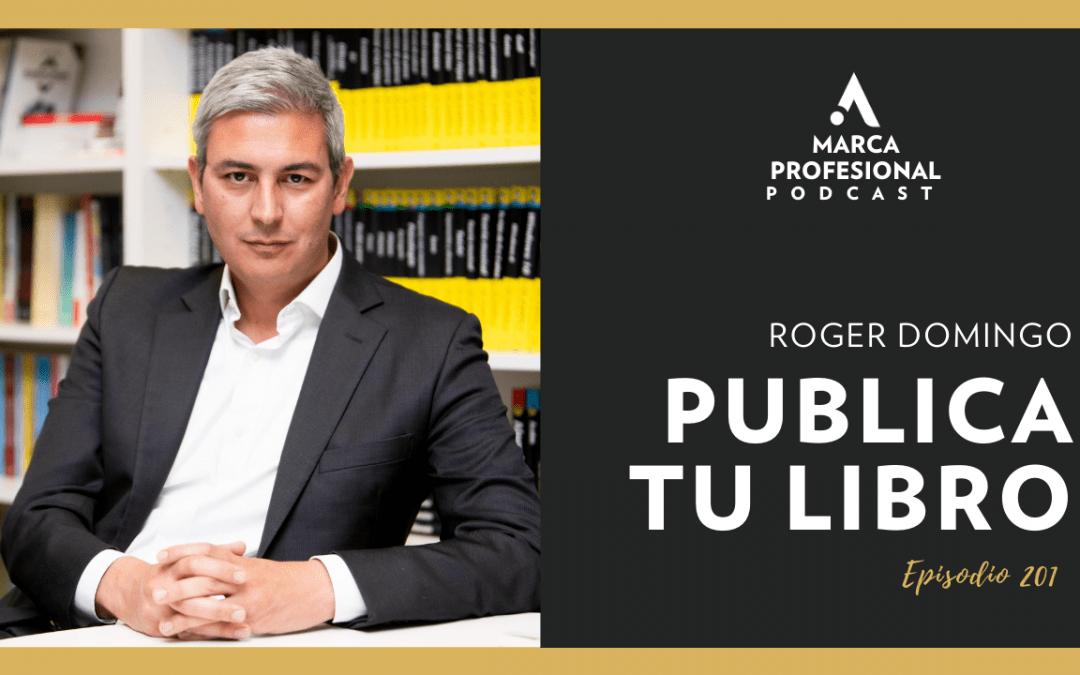 Publica tu libro. Entrevista a Roger Domingo